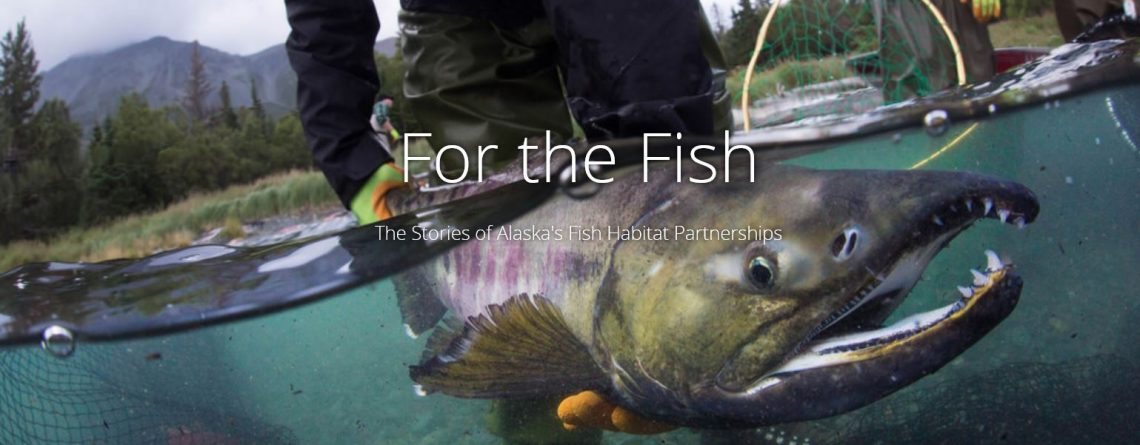 Alaska Fish Habitat Partnerships Story Map